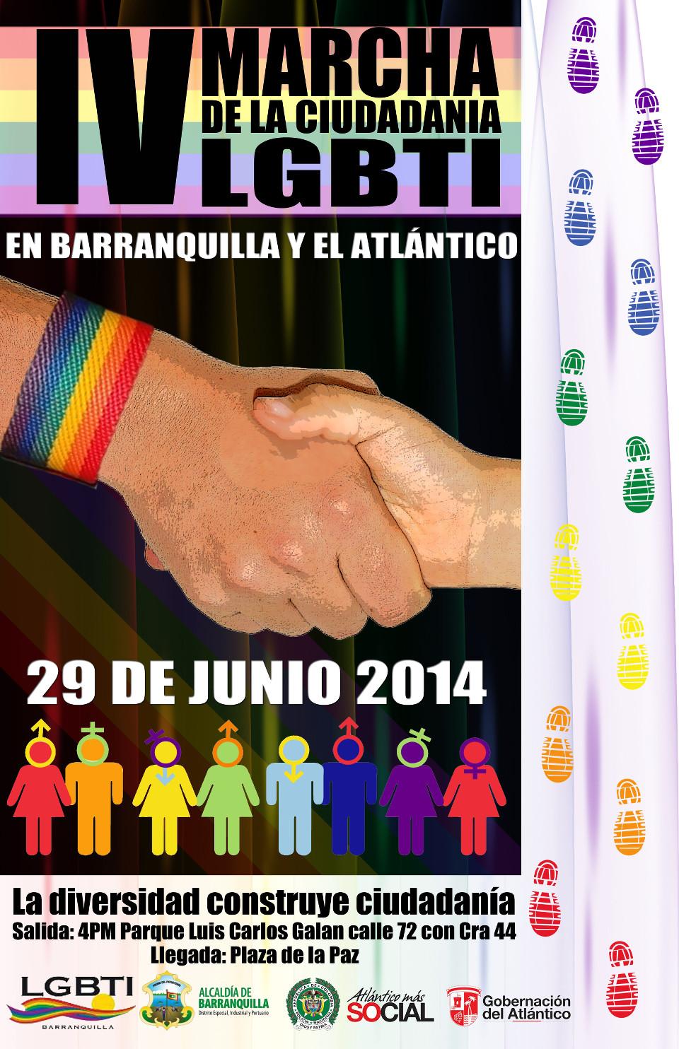 IV marcha de la ciudadanía LGBTI en Barranquilla y el Atlántico - 29 de Junio 2014 - La diversidad construye ciudadanía - Salida: 4 P.M. Parque Luis Carlos Galan calle 72 con carrera 44 - Llegada: Plaza de la Paz