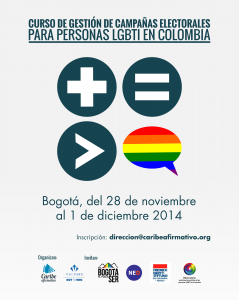 Bogotá, del 28 de Noviembre al 1 de Diciembre 2014 - Inscripción: direccion@caribeafirmativo.lgbt