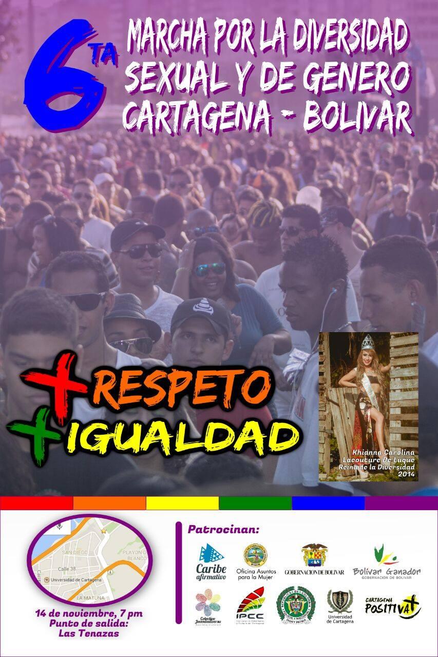 6ta marcha por la Diversidad Sexual y de Género. Cartgena - Bolívar. +RESPETO + IGUALDAD. 14 de Noviembre, 7 p.m. Punto de salida: Las Tenazas.