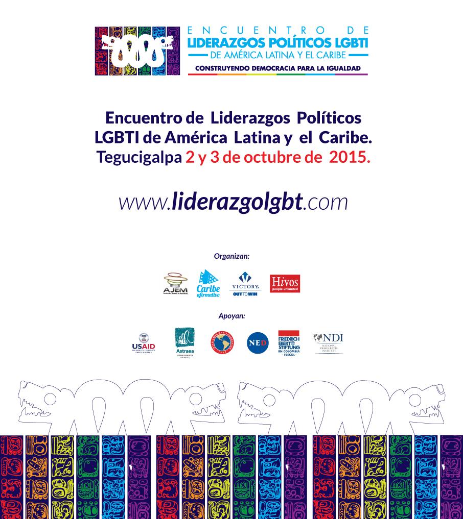 Invitación a Encuentro de Liderazgos Políticos LGBTI de América Latina y el Caribe. Transcrito a continuación.
